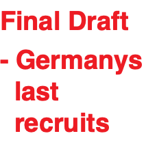 Final Draft - Germanys last recruits